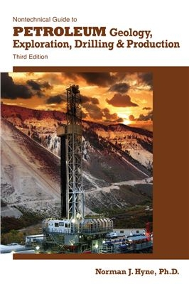 FREE BOOK: Nontechnical Guide to Petroleum Geology, Exploration, Drilling & Production
