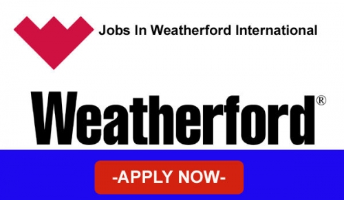 Latest Weatherford Jobs Opportunities January,2019